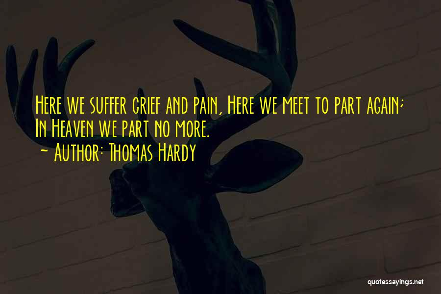 Till We Meet Again In Heaven Quotes By Thomas Hardy