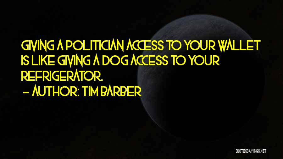 Tim Barber Quotes 875716