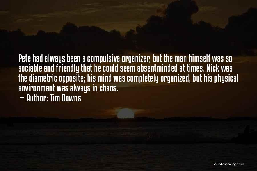 Tim Downs Quotes 1799422