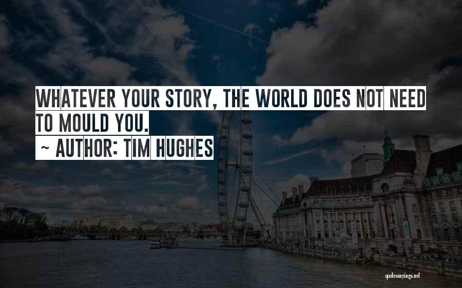 Tim Hughes Quotes 1545024