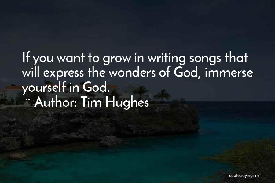 Tim Hughes Quotes 1856748