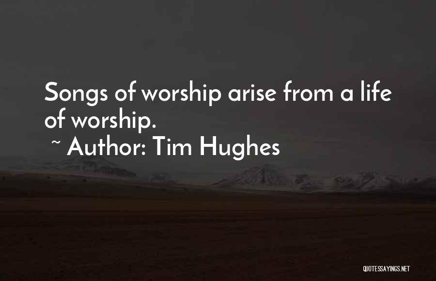 Tim Hughes Quotes 686904