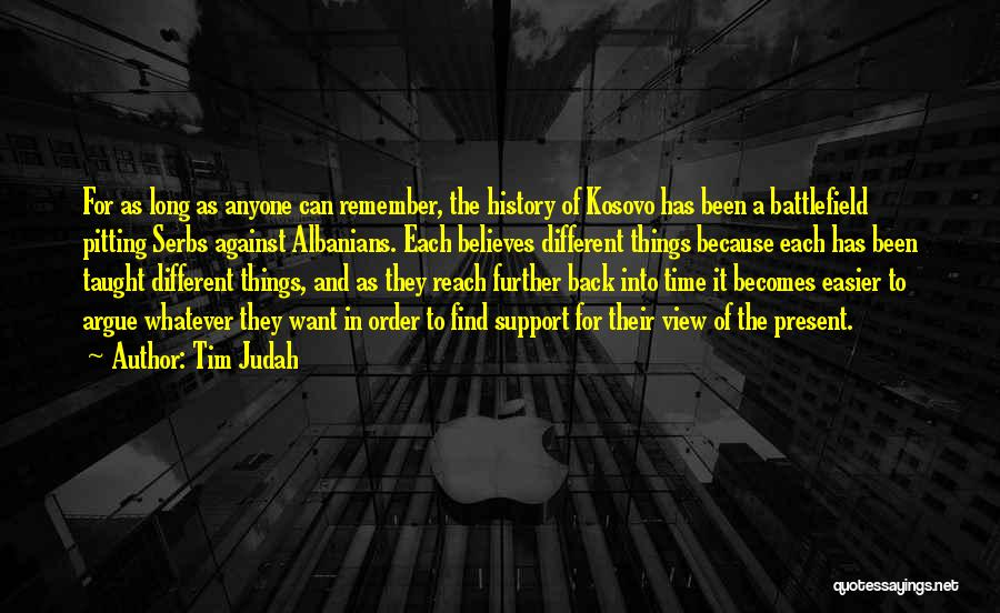 Tim Judah Quotes 933468
