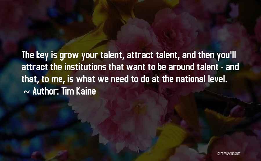 Tim Kaine Quotes 1042350