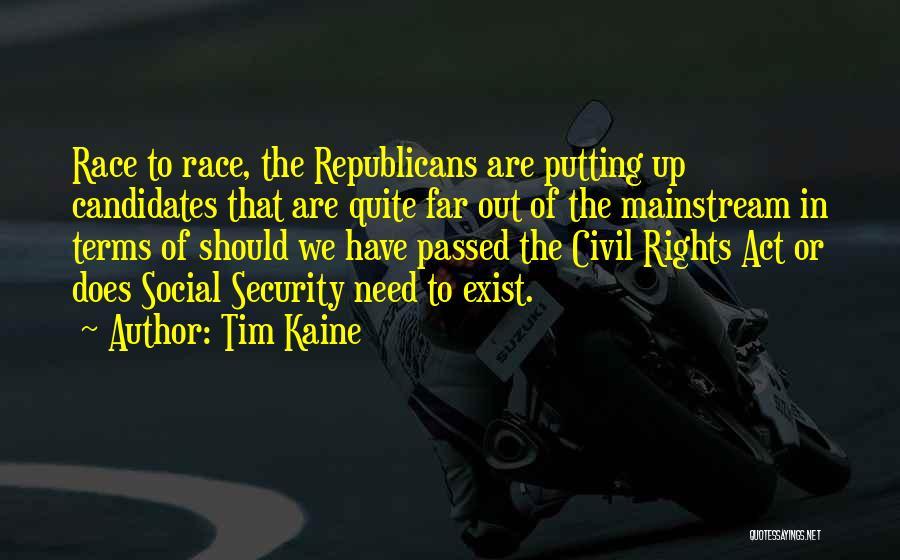 Tim Kaine Quotes 1052585