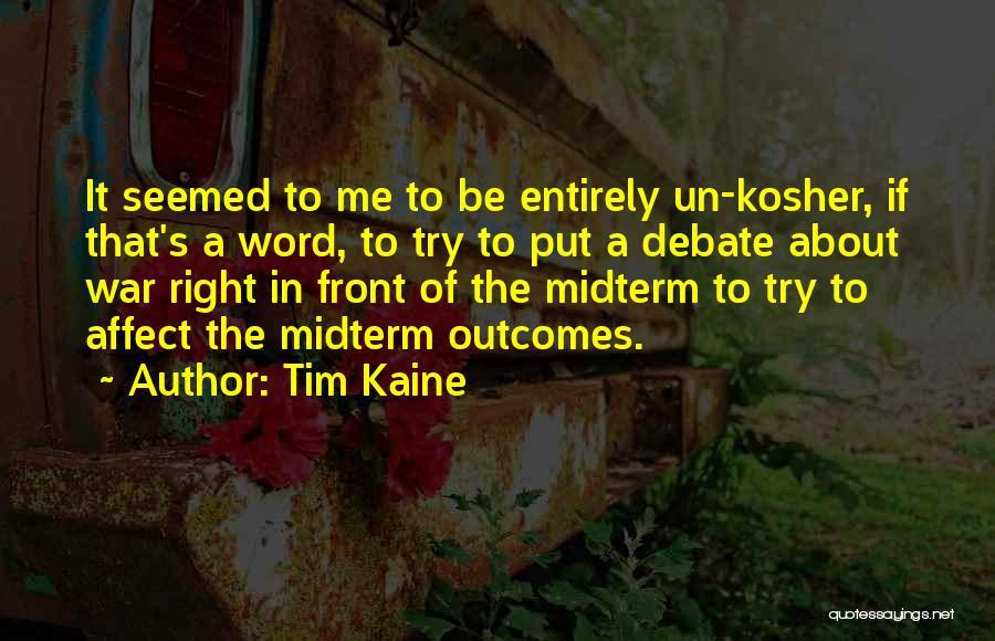Tim Kaine Quotes 1125041