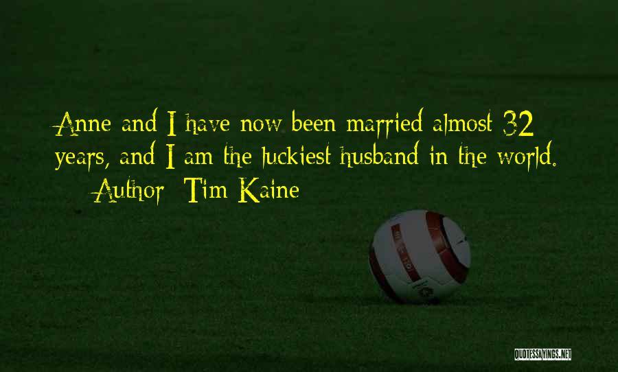 Tim Kaine Quotes 1172361