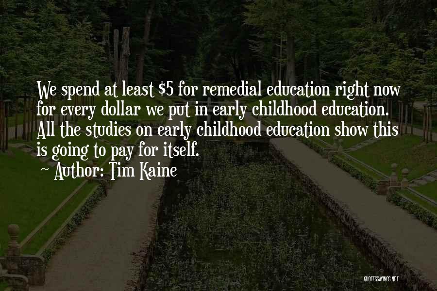 Tim Kaine Quotes 1230042