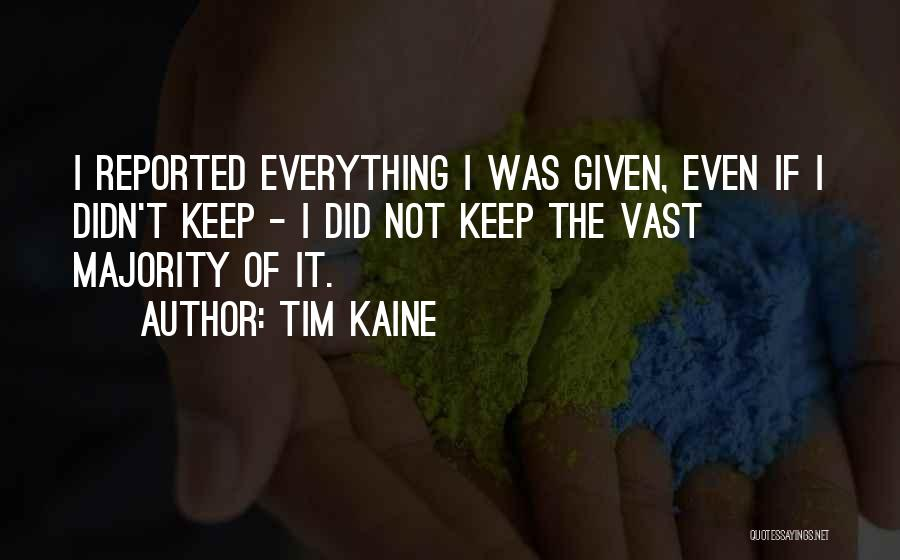Tim Kaine Quotes 1284352