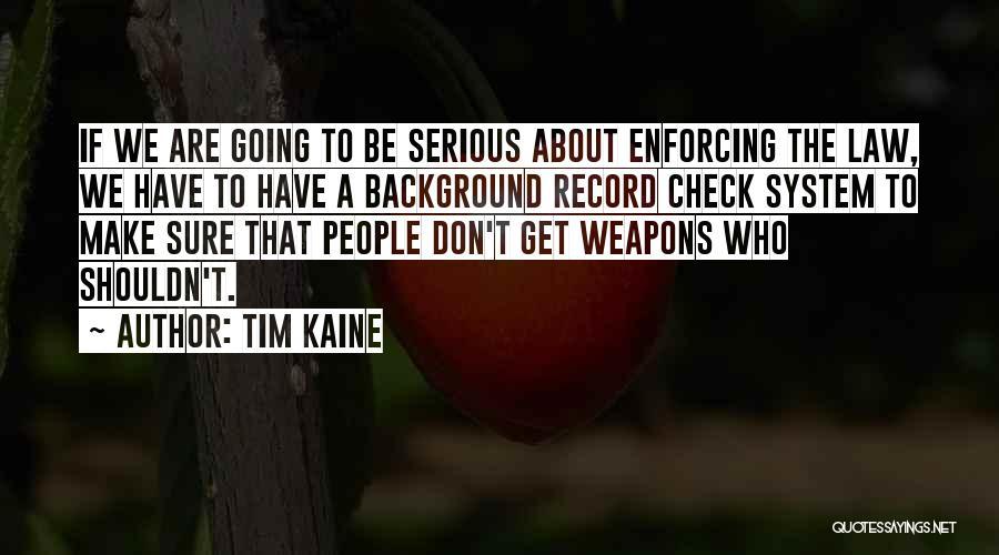 Tim Kaine Quotes 1364190