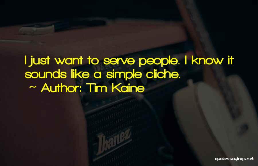 Tim Kaine Quotes 1475261