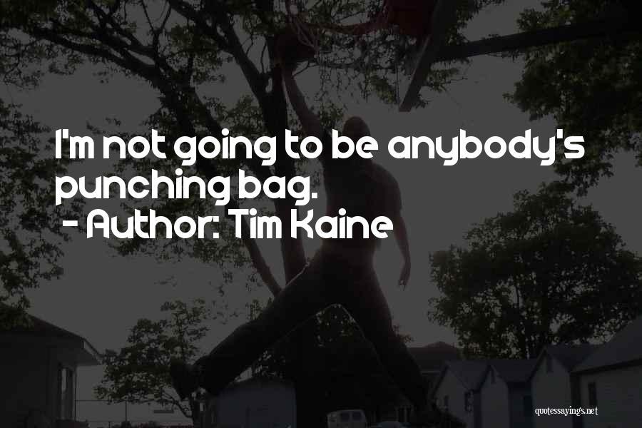 Tim Kaine Quotes 148600
