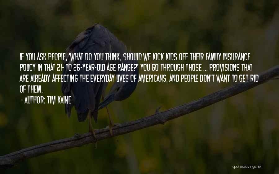 Tim Kaine Quotes 1542480
