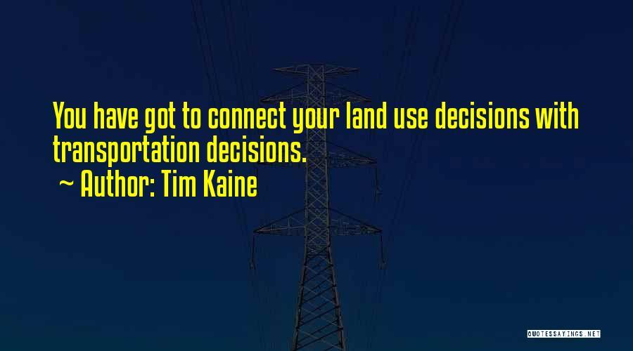 Tim Kaine Quotes 1582793