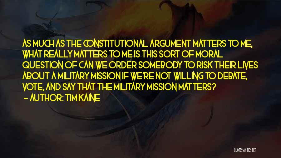 Tim Kaine Quotes 1585485