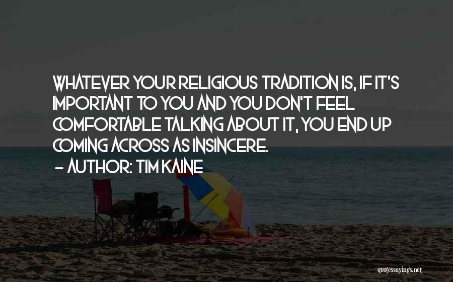 Tim Kaine Quotes 1648070