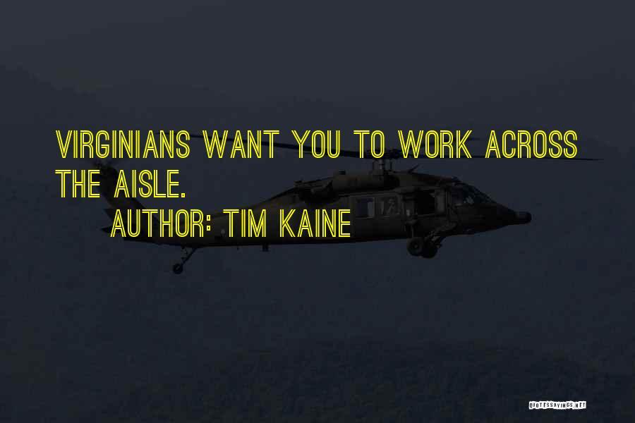 Tim Kaine Quotes 1755165