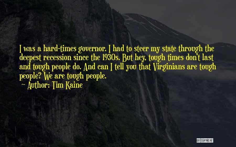 Tim Kaine Quotes 1759069