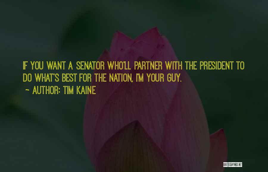 Tim Kaine Quotes 1878005
