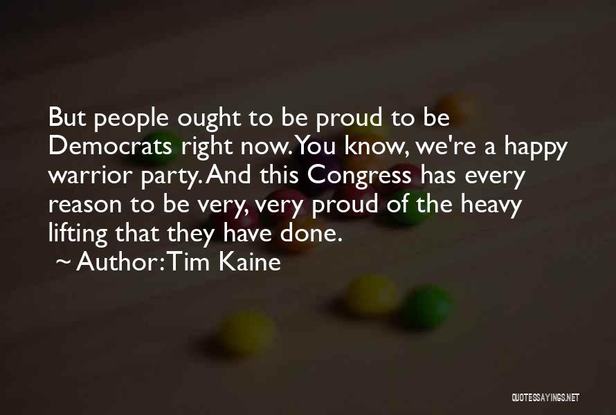 Tim Kaine Quotes 2214988