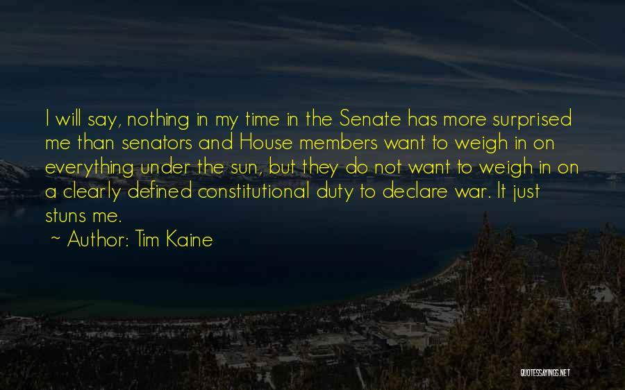 Tim Kaine Quotes 289607
