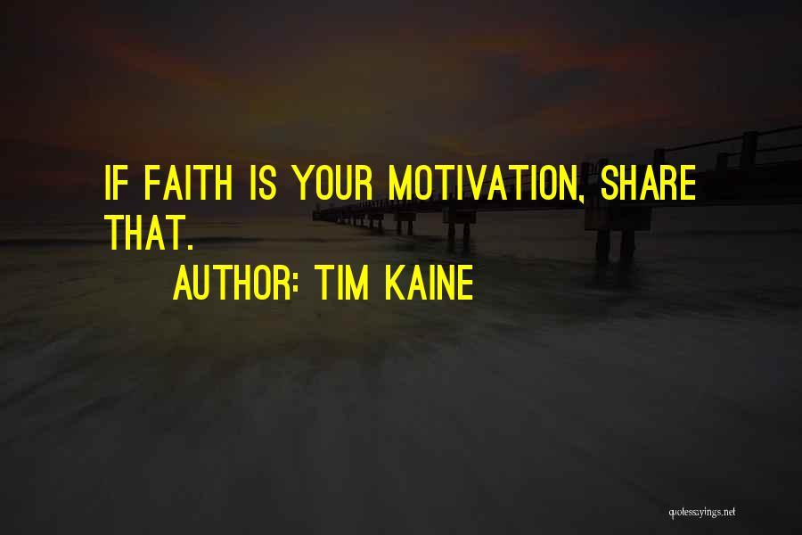 Tim Kaine Quotes 789705