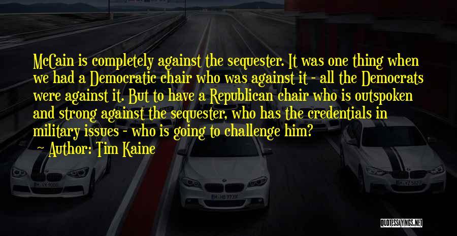 Tim Kaine Quotes 84503