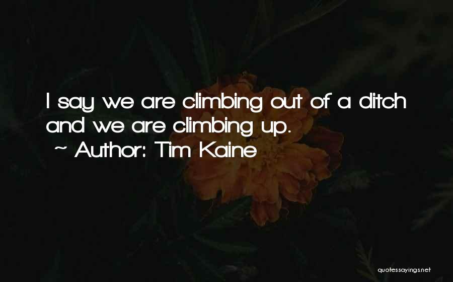 Tim Kaine Quotes 904974