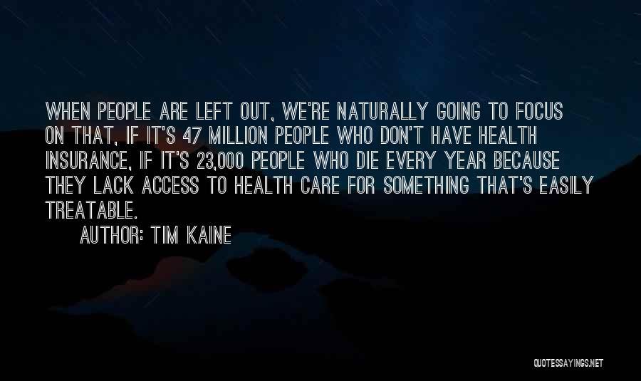 Tim Kaine Quotes 925378