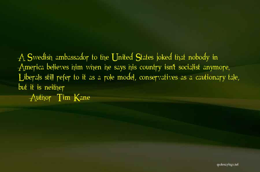 Tim Kane Quotes 1905910