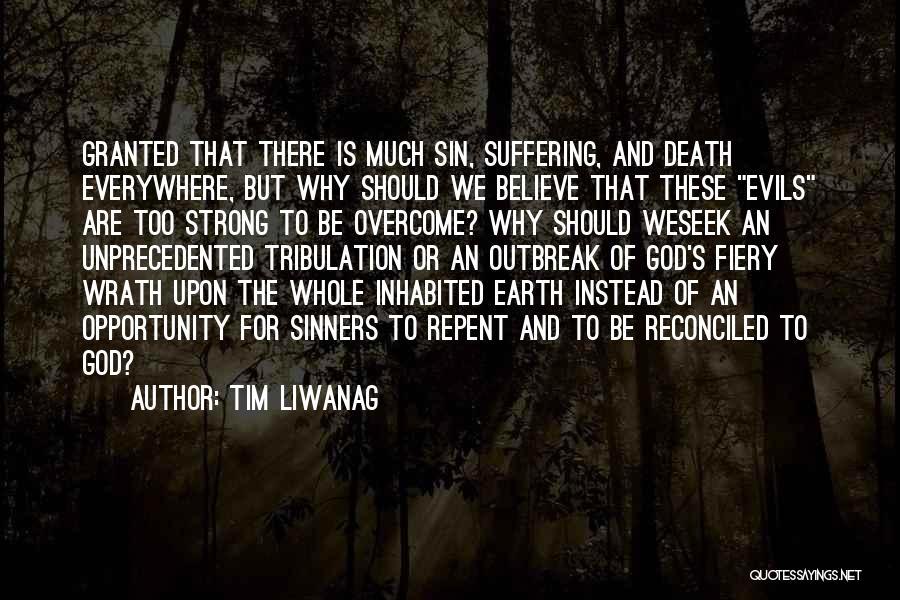 Tim Liwanag Quotes 370540