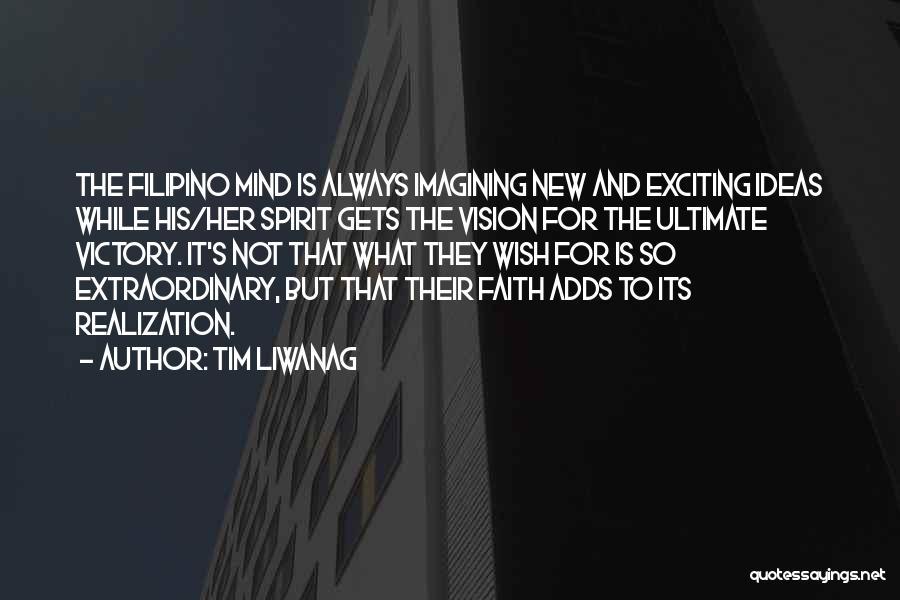 Tim Liwanag Quotes 503432