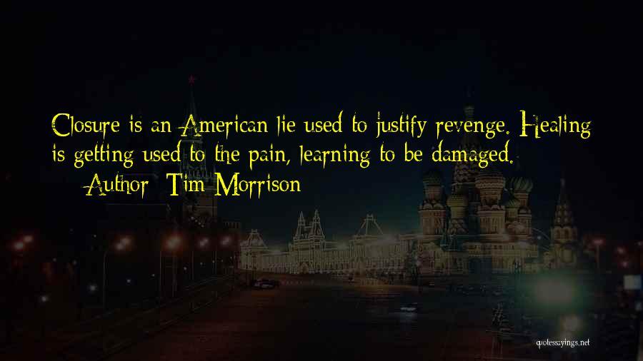 Tim Morrison Quotes 1840989