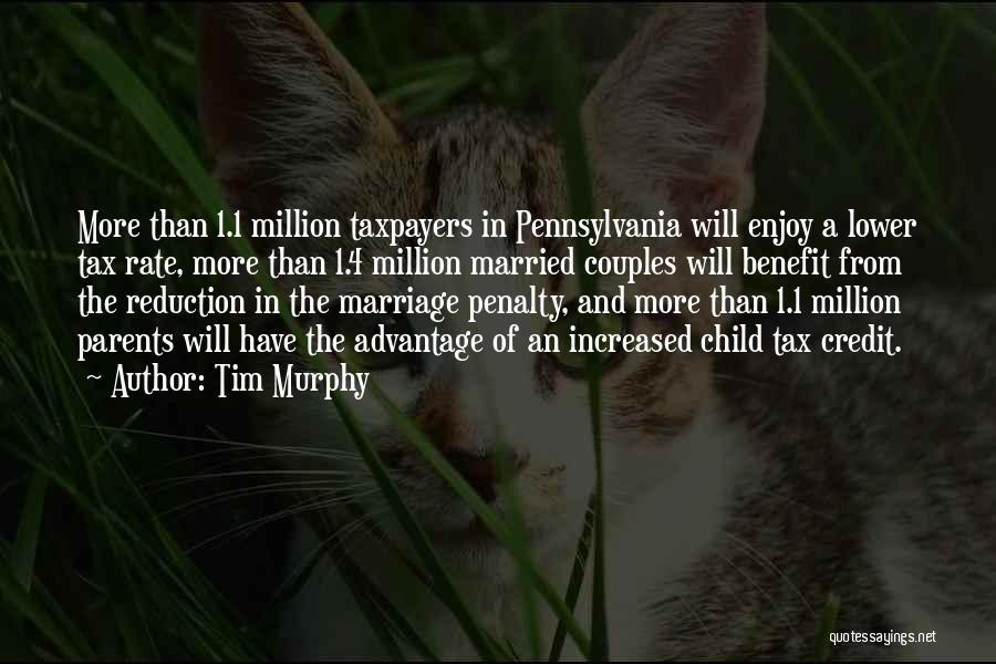 Tim Murphy Quotes 1275203
