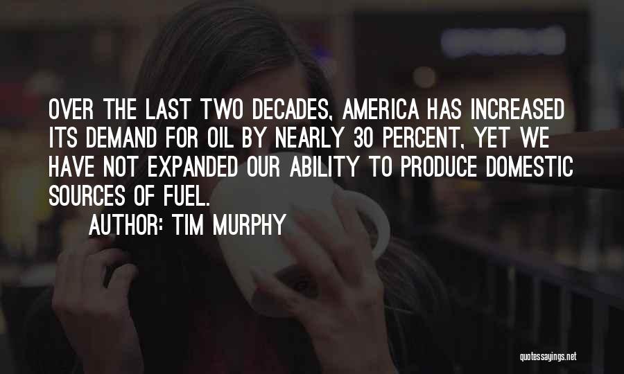 Tim Murphy Quotes 1539533