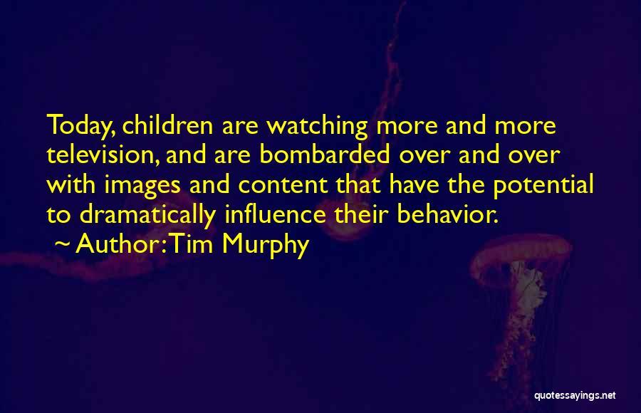 Tim Murphy Quotes 1605886