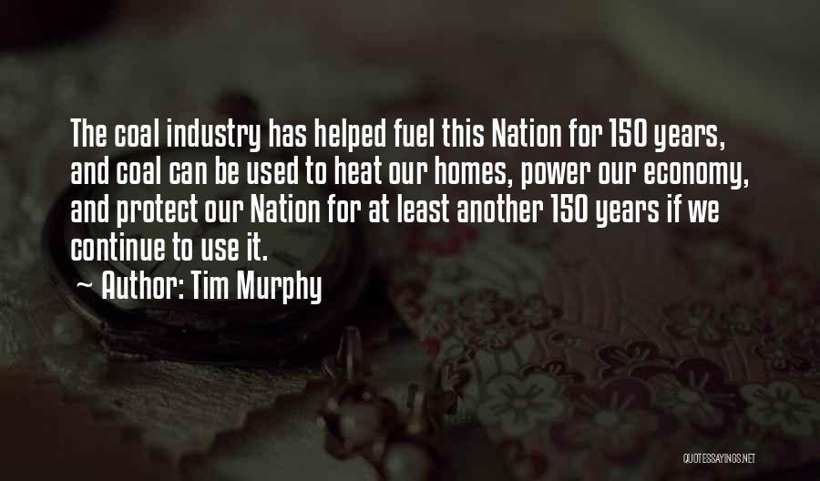 Tim Murphy Quotes 2209927
