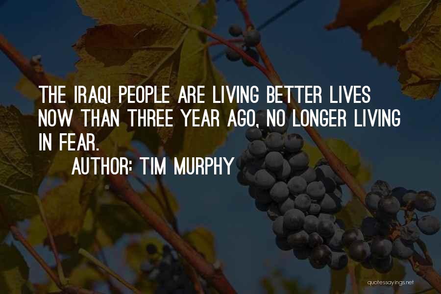 Tim Murphy Quotes 306513