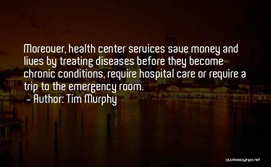Tim Murphy Quotes 645991