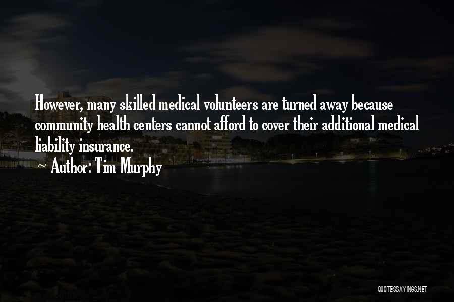 Tim Murphy Quotes 668105
