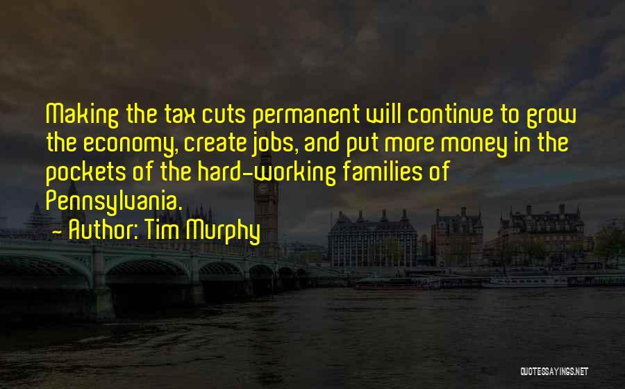 Tim Murphy Quotes 738654