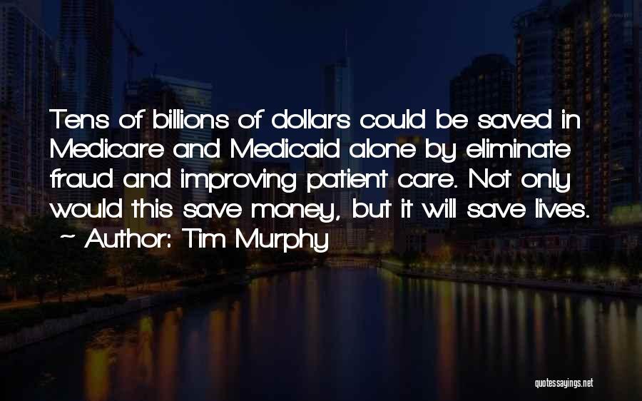 Tim Murphy Quotes 927659