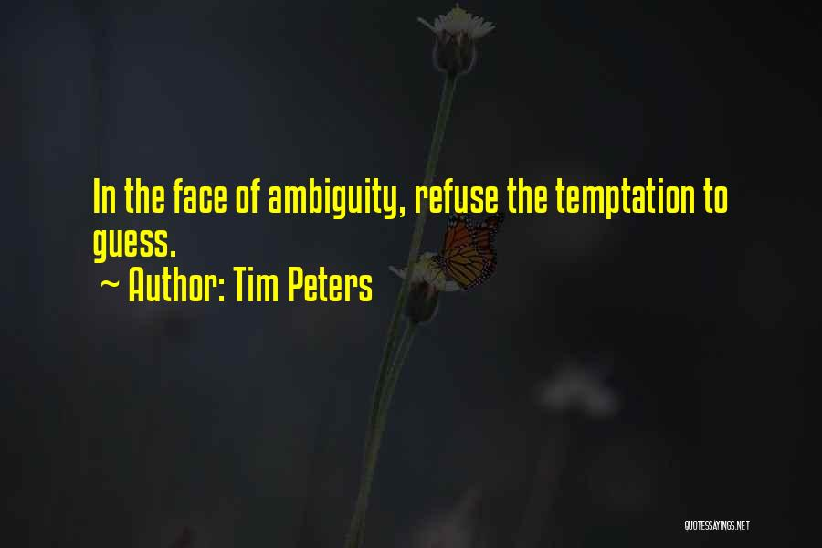 Tim Peters Quotes 245578