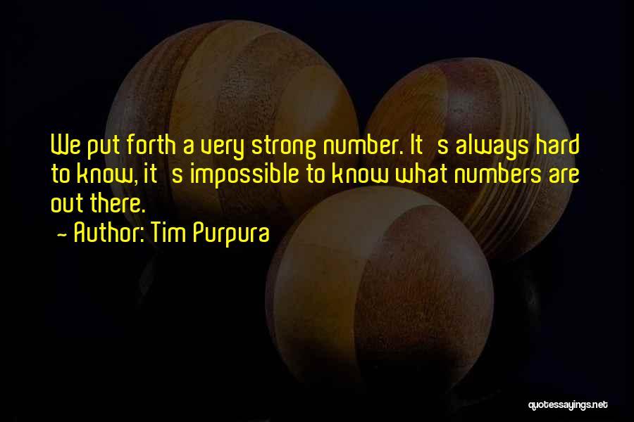 Tim Purpura Quotes 2170018