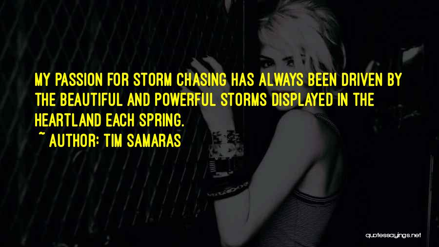 Tim Samaras Quotes 1586329