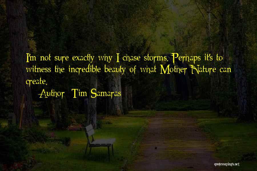 Tim Samaras Quotes 950311