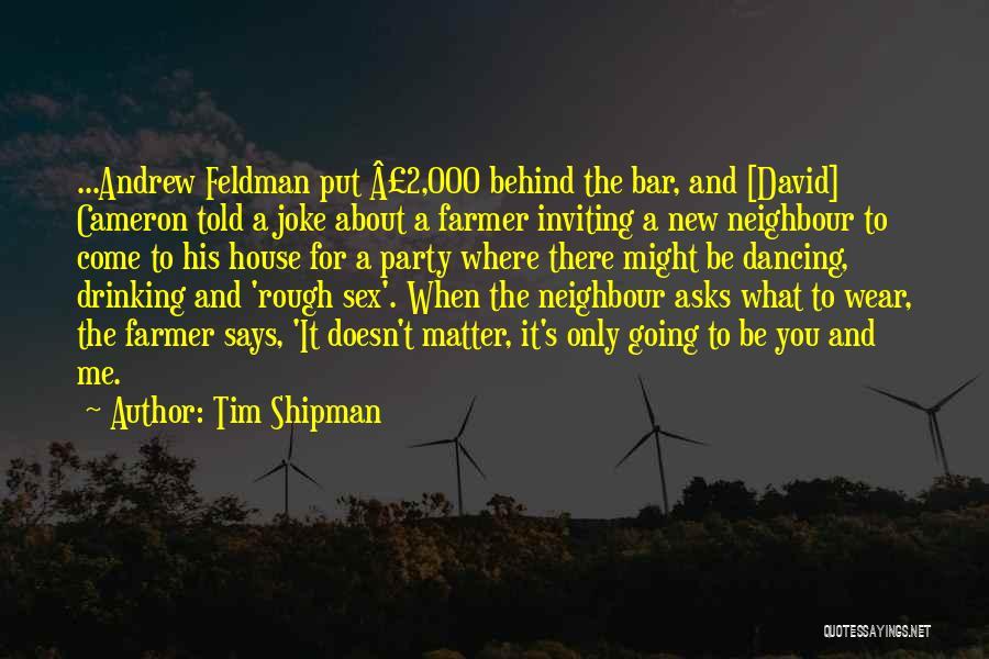 Tim Shipman Quotes 1452426