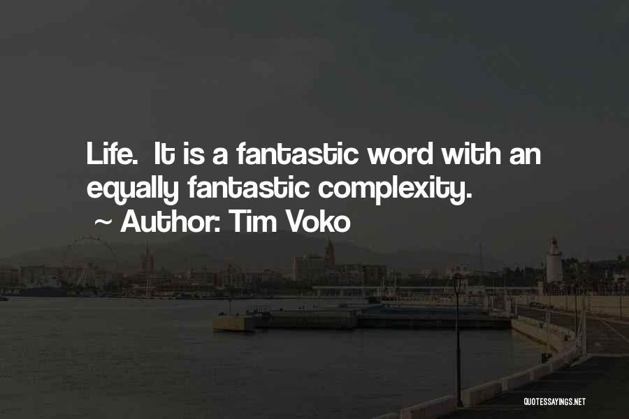 Tim Voko Quotes 2129420
