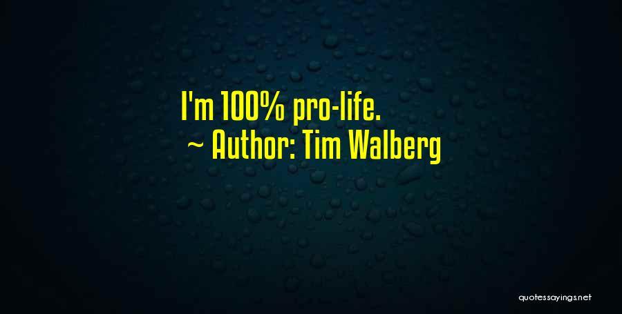 Tim Walberg Quotes 1745108