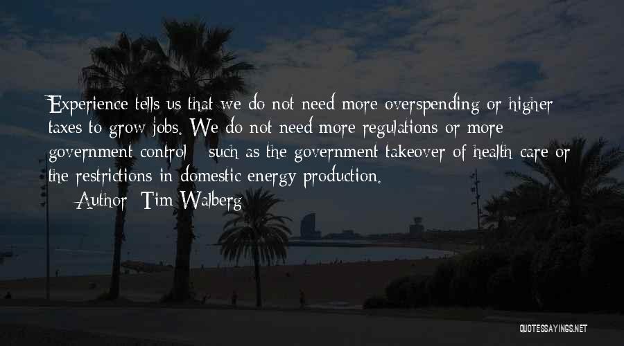 Tim Walberg Quotes 1897645